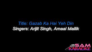 Gazab Ka Hai Din _ Karaoke Sanam Re _ sam Karaoke