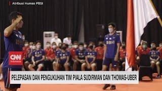 Pelepasan dan Pengukuhan Tim Piala Sudirman & Thomas Uber