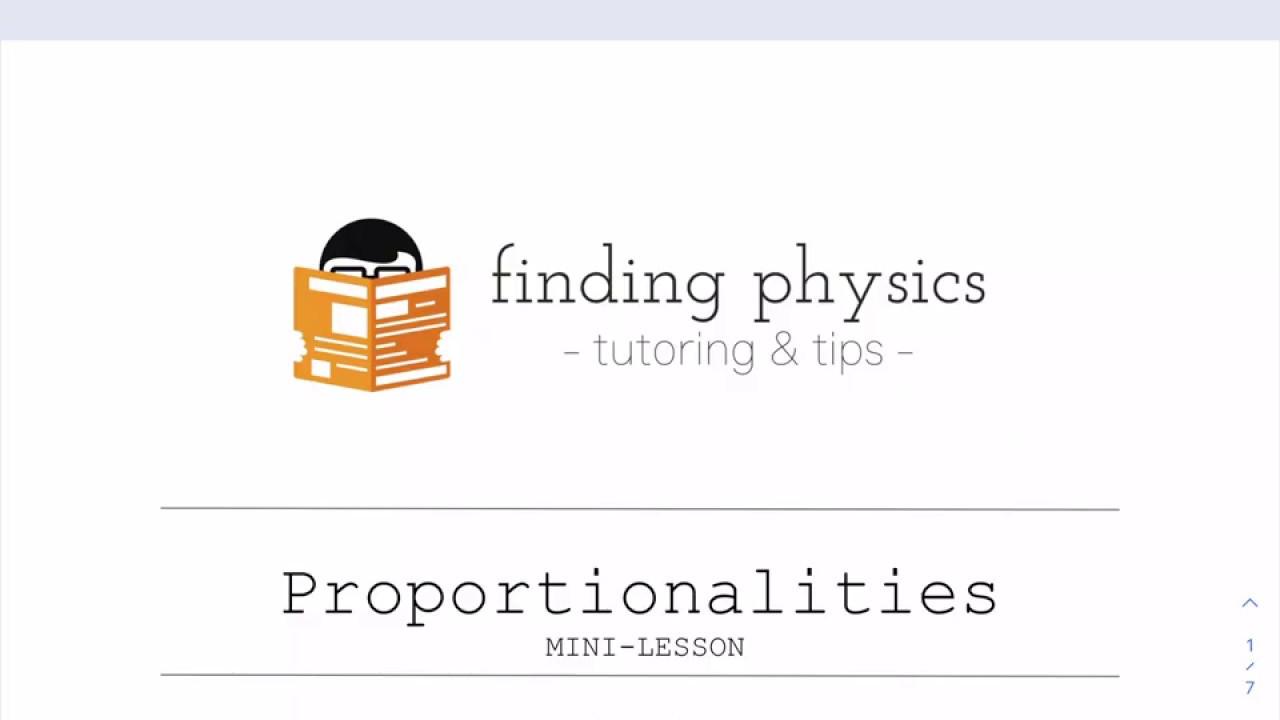 Physics Skills Mini-Lesson: Proportionality