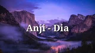 Anji - Dia