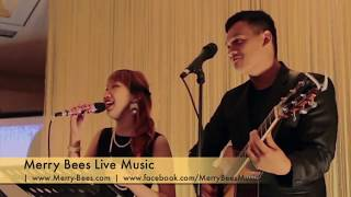 The Way I Am by John Lye & PZ (Singapore Wedding Singers) - MERRY BEES