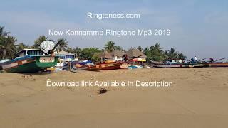 New Kannamma Ringtone Mp3 2019