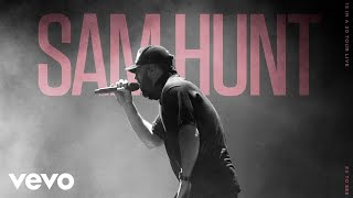 Watch Sam Hunt Ex To See video