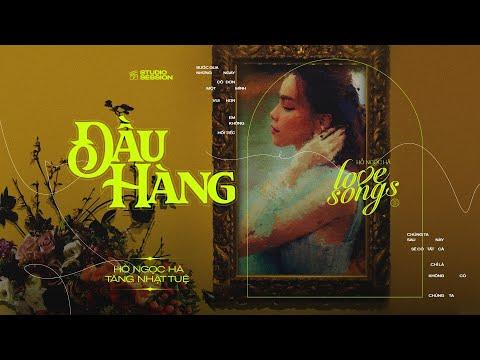 Đầu Hàng | Hồ Ngọc Hà x Tăng Nhật Tuệ | Love Songs Studio Session