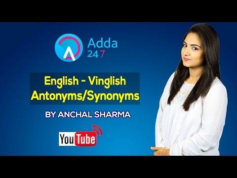 English - Vinglish : Antonyms/Synonyms for SSC CGL TIER II