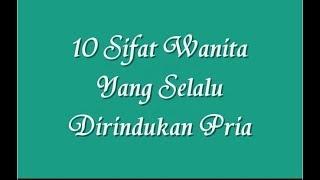 10 Sifat Wanita Yang Selalu Dirindukan Pria