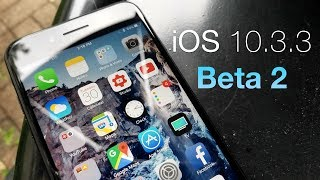 iOS 10.3.3 Beta 2 - What's New?