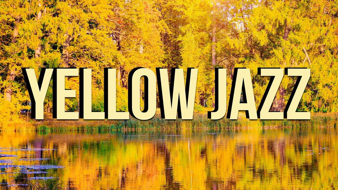 Relax Music - Yellow Jazz - Calm Piano Jazz Music to Study, Focus, Think, Work