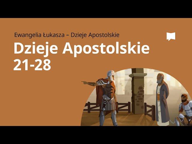 W drodze do Rzymu: Dzieje Apostolskie 21–28