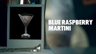 Blue Raspberry Martini Drink Recipe - How To Mix
