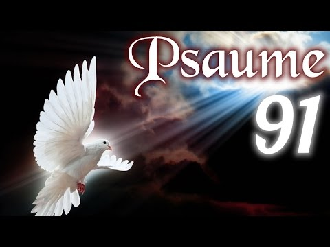 Psaume  91 - La protection de Dieu