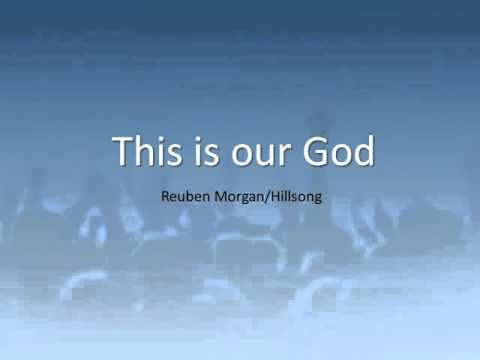 This Is Our God -  by Reuben Morgan