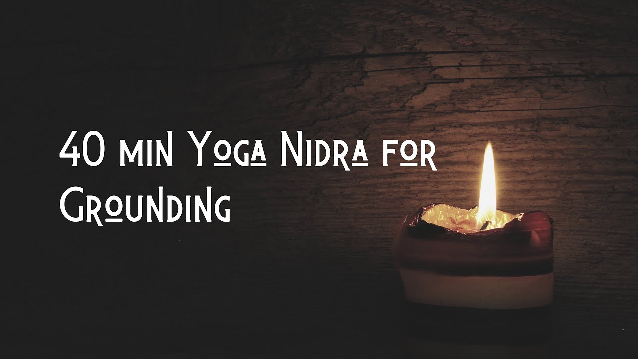 Yoga Nidra for Grounding