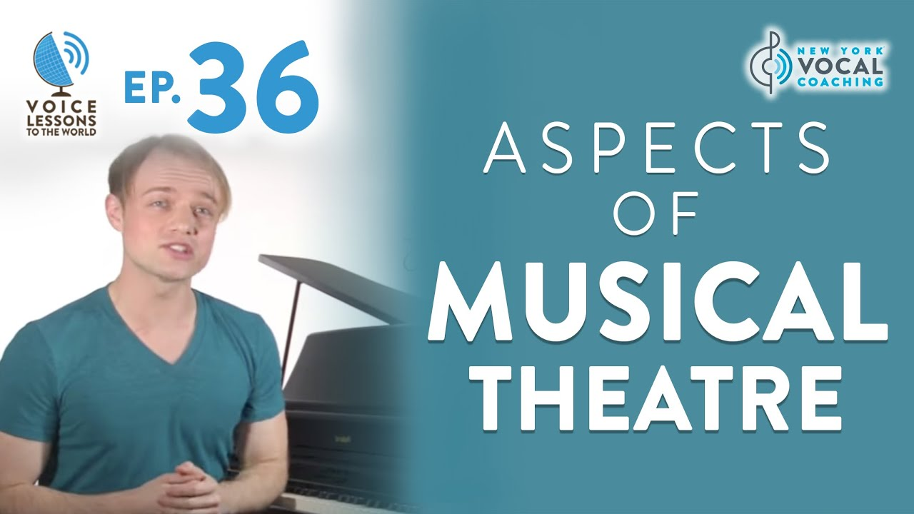 "Ep. 36 ""Aspects of Musical Theatre"""