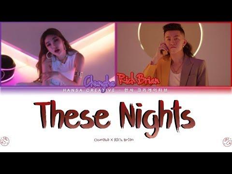 Rich Brian X Chungha - 'These Nights' Lyrics Color Coded (Han/Rom/Eng)