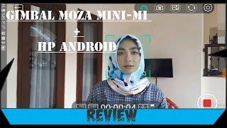 REVIEW MOZA mini mi w/ smartphone ANDROID