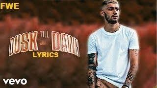 ZAYN - Dusk Till Dawn (Lyrics) ft. Sia - TRADUCIDA AL ESPANOL