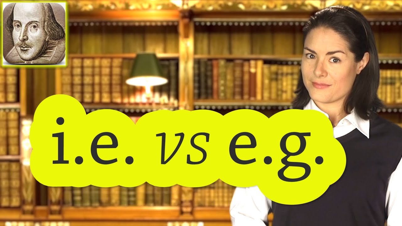 Ie Vs Eg Basic English Grammar Rules Esl Sat Toefl Youtube