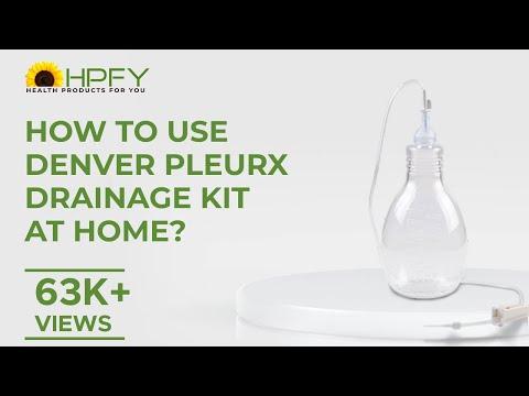 Denver Pleurx Drainage Kit  - How To Insert Catheter