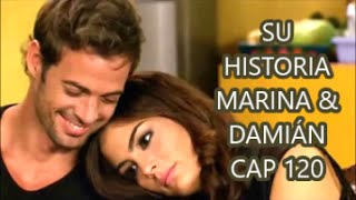 SU HISTORIA MARINA & DAMIÁN CAP 120