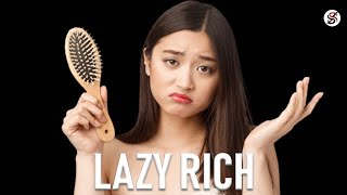 How To Be Rich If You're LAZY