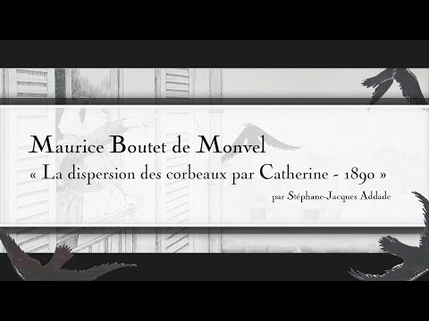 Maurice Boutet de Monvel - La dispersion des corbeaux par Catherine - 1890