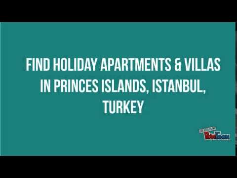 Find holiday apartments & villas in Princes Islands, Istanbul, Turkey