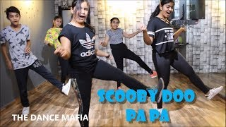Scooby Doo Pa Pa | students dance | choreography THE DANCE MAFIA |c