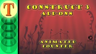 Construct 3 Tutorial Addons The Animated Counter Behavior