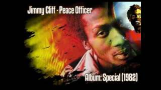 Jimmy Cliff - Peace Officer