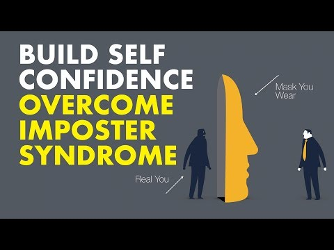 How To Build Self Confidence & Overcome Imposter Syndrome. 7 mins.