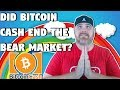 Did Bitcoin Cash Just End the Bear Market? | Government Confident in BTC?