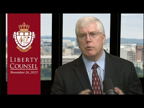 Liberty Counsel Advances Religious Freedom, Life & Family