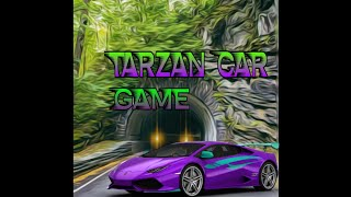 Tarzan car game by mohd naveed