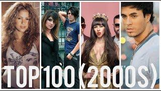 Top 100 Música en Español Latina de la década del 2000 / Top 100 Latin Songs (2000 - 2009)