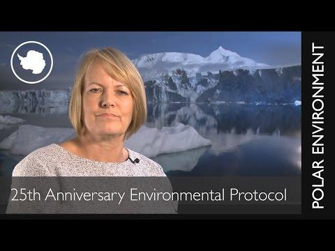 Polar Environment : 25th Anniversary Environmental Protocol - Prof. Jane Francis