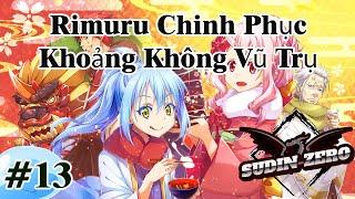 Tensei Shitara Slime Datta Ken Ngoại Truyện: Rimuru Chinh Phục Khoảng Không Vũ Trụ: Chương 13