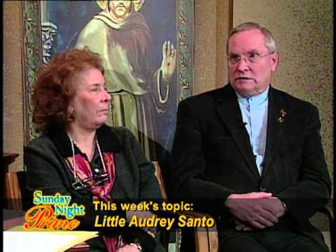 Sunday Night Prime - 2013-01-27 -  Beatification cause of Little Audrey Santo