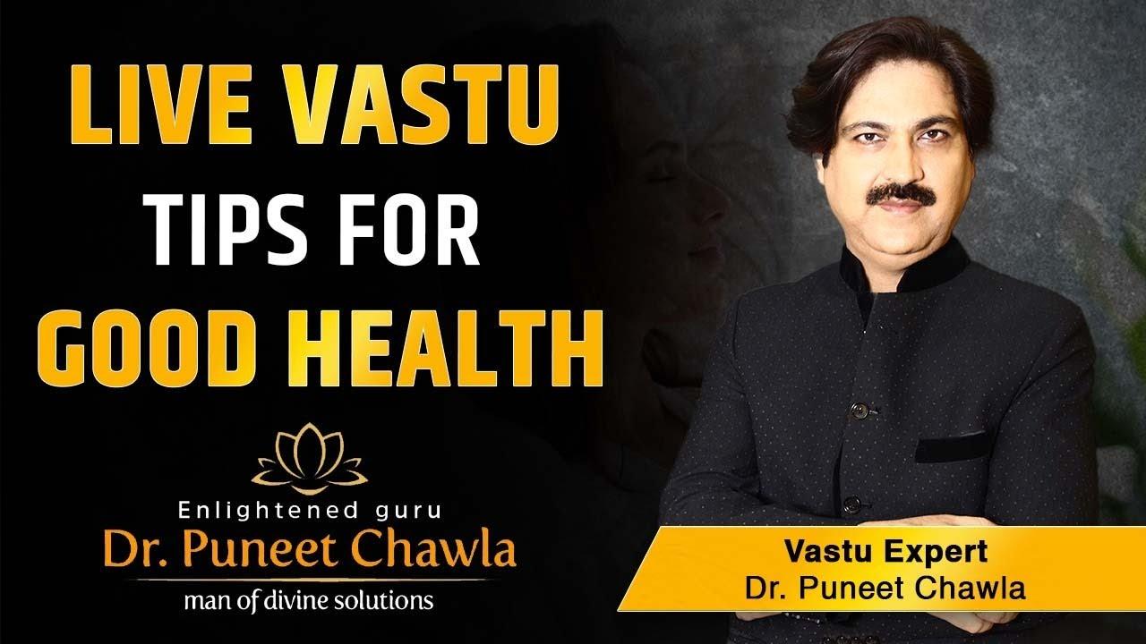 how vastu tips can bring good health? best vastu for the healthhow vastu tips can bring good health? best vastu for the health