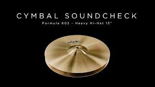 "PAISTE CYMBAL SOUNDCHECK - Formula 602 Heavy Hi-Hat 15"""