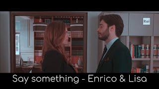 Enrico e Lisa - Say something