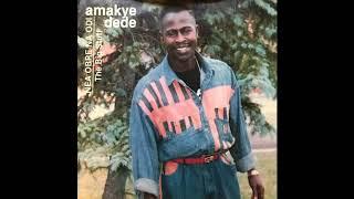 Amakye Dede - Yenfa Nto Woso