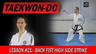 Back Fist High Side Strike - Taekwon-Do Lesson #21
