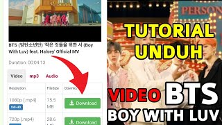 Gambar cover CARA DOWNLOAD VIDEO BOY WITH LUV | BTS - BOY WITH LUV SUB INDO INDO