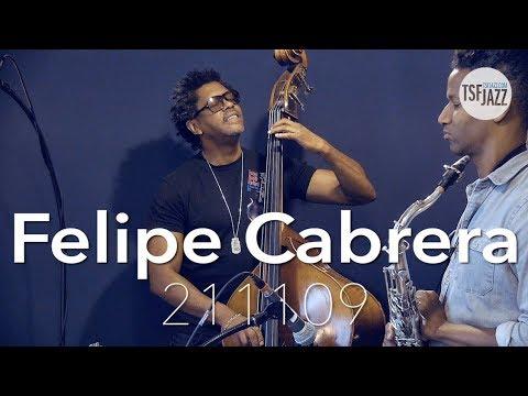 Felipe Cabrera sur TSFJAZZ ! Mp3