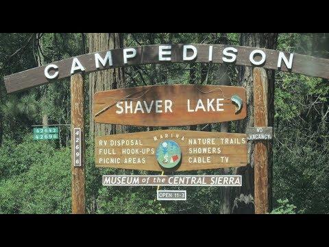 Camp Edison - Shaver Lake