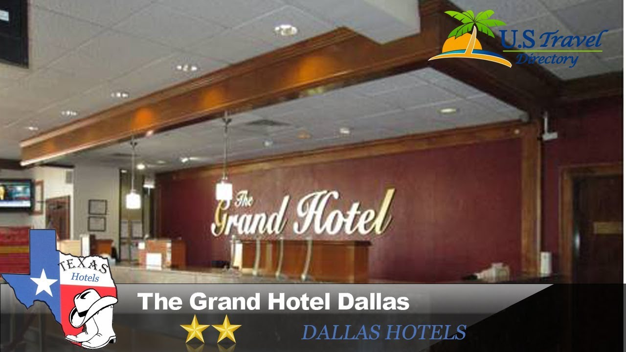 The Grand Hotel Dallas Dallas Hotels Texas Youtube