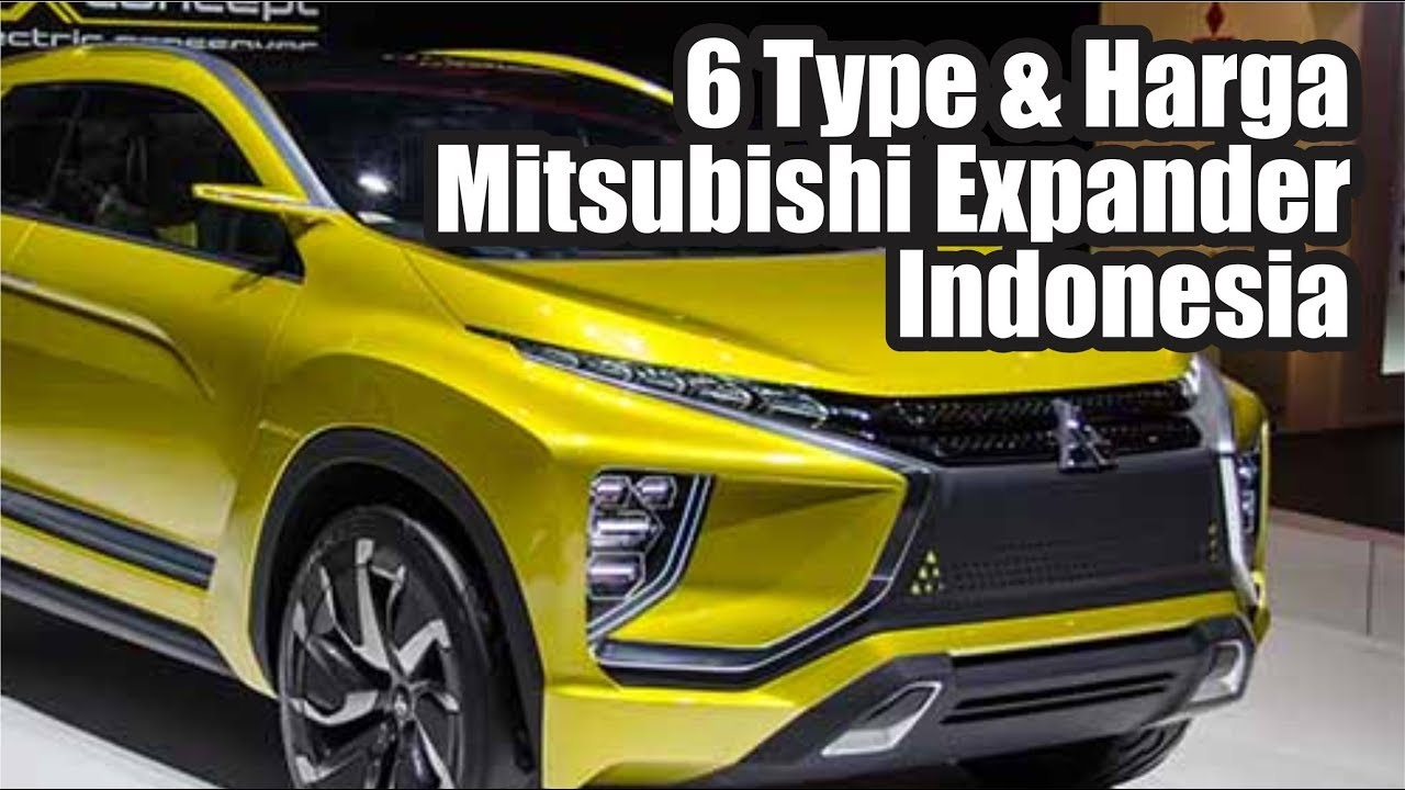 6 Type Dan Harga Mitsubishi Expander Indonesia