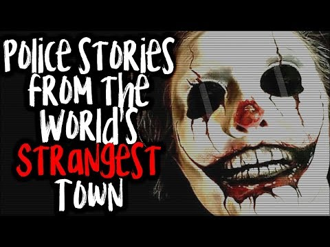 """Police Stories From the World's Strangest Town"" 