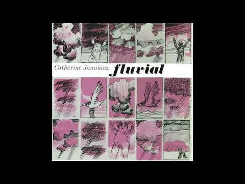 Catherine Jauniaux with Tim Hodgkinson - Fluvial (Art Rock, Free Improvisation/UK/1983) [Full Album]